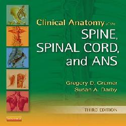 Clinical Anatomy of the Spine, Spinal Cord, and ANS